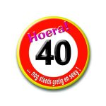 Button verkeersbord 40 hoera
